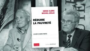"""Denis Clerc et Michel Dollé, """"Réduire la pauvreté. Un défi à notre portée"""" paru aux Éditions Les Petits matins"""