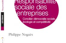 Responsabilité sociale des entreprises : cinq chantiers prioritaires – Philippe Noguès
