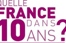 Quelle France dans 10 ans ?