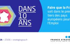Faire que la France soit dans le premier tiers des pays européen pour l'Emploi
