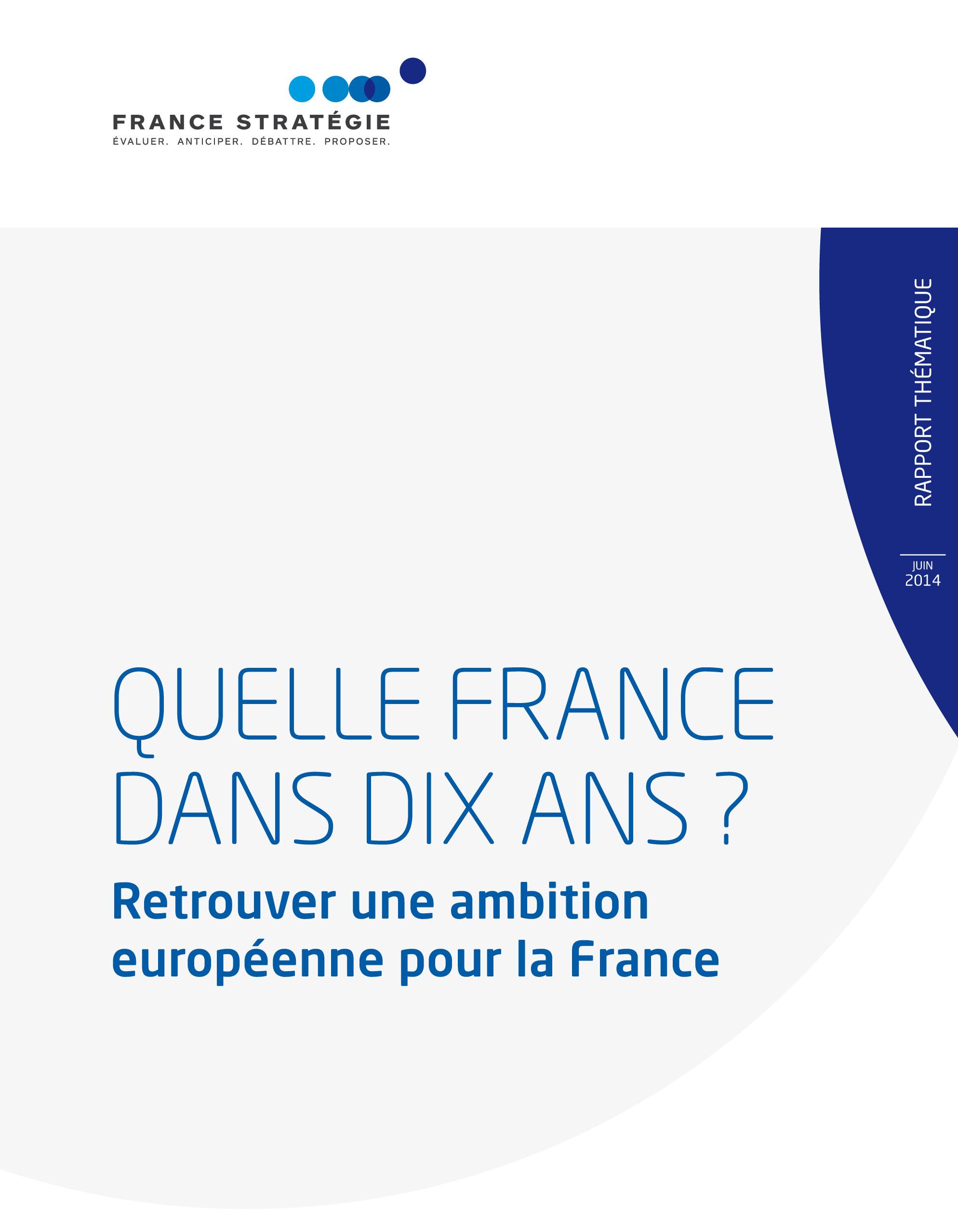 Retrouver une ambition européenne pour la France
