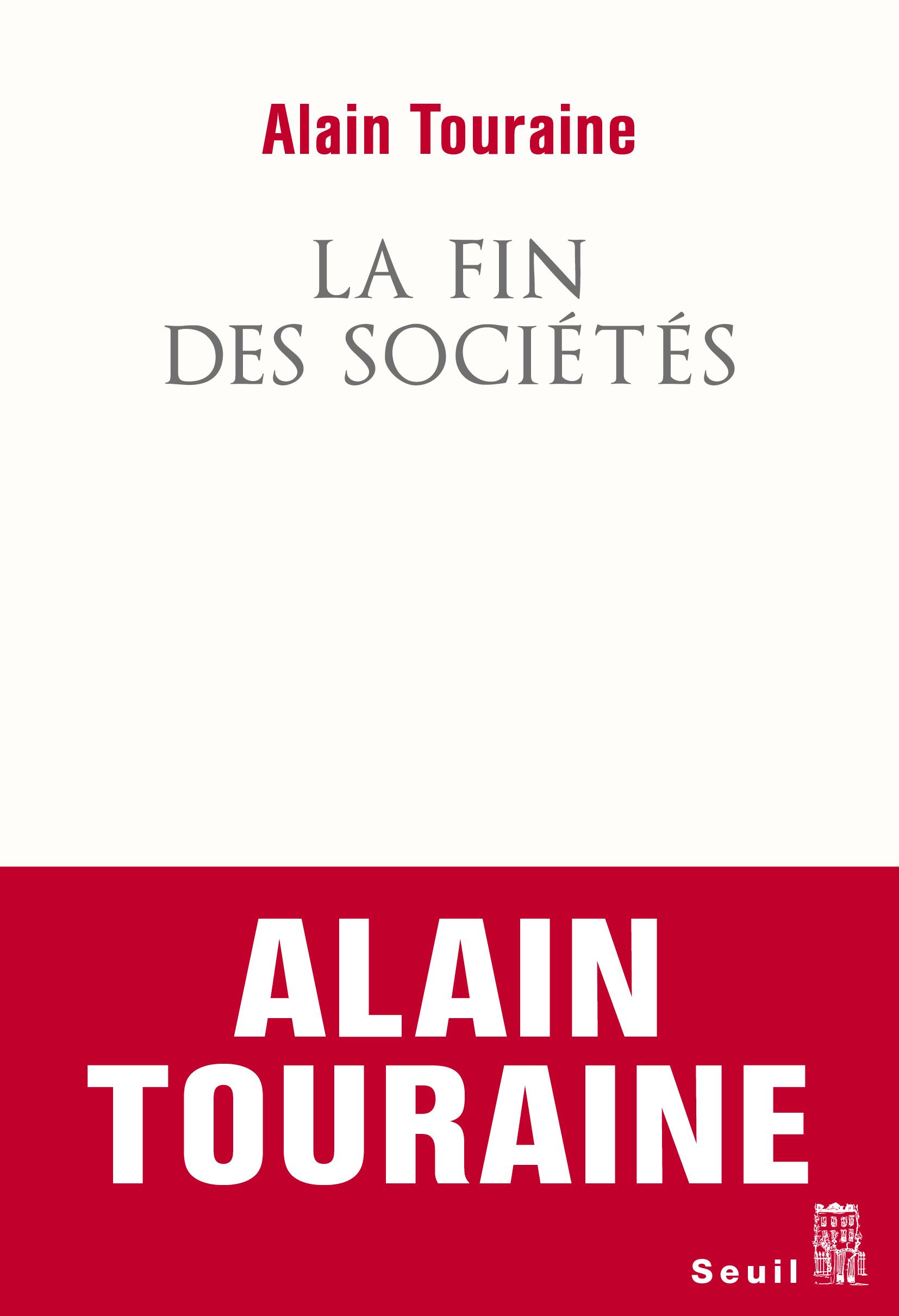 Débat avec Alain Touraine – La fin des sociétés